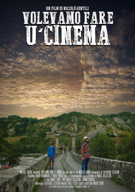 Festival films – Volevamo fare U' Cinema – Niccolò Gentili
